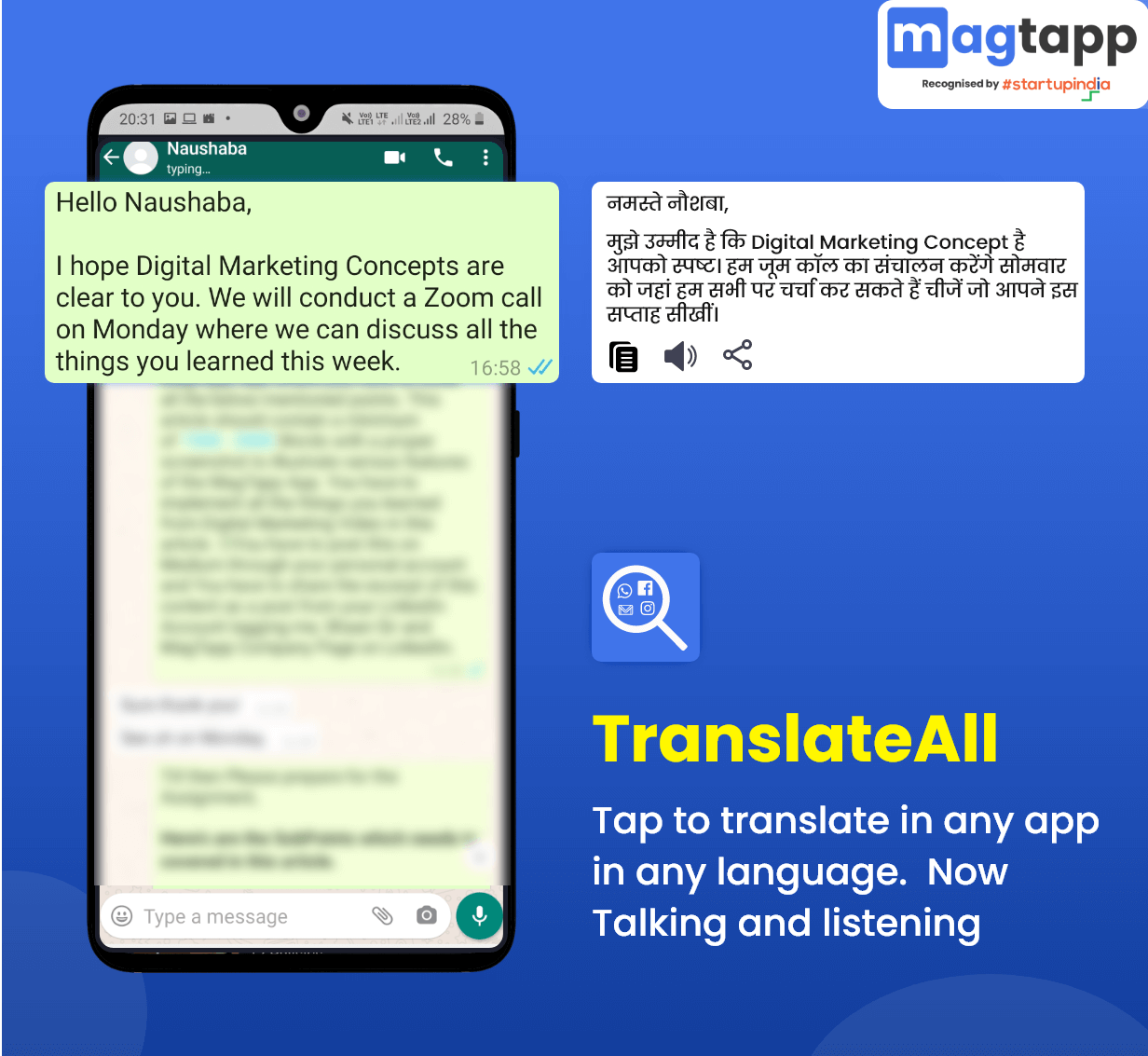 TranslateAll by MagTapp works on any app installed in your phone.