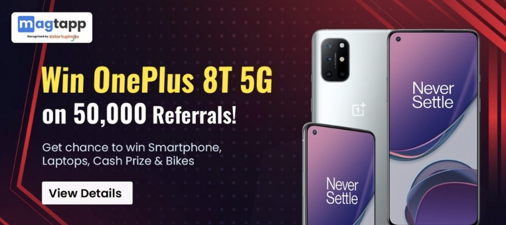 Win One Plus 8T on 50,000 Referrals on MagTapp Short Videos